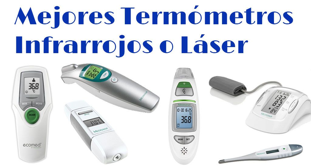 mejores termómetros infrarrojos o láser